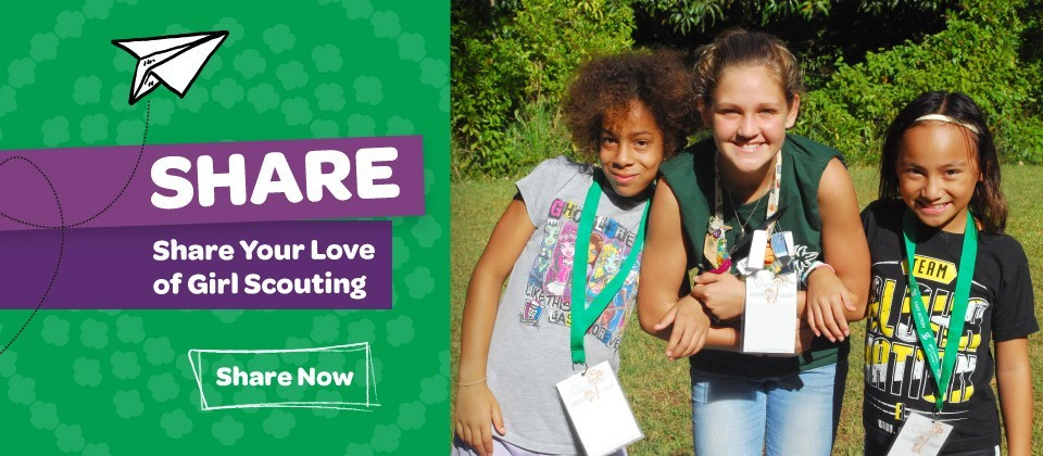 Share Your Love of Girl Scouting